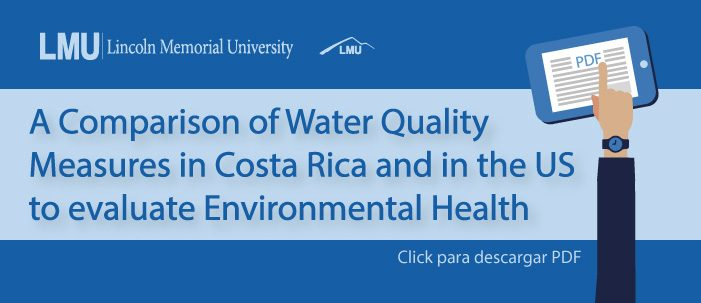 A Comparison of Water Quality Measures in Costa Rica and in the US to Evaluate Environmental Health