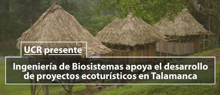 Proyecto ecoturístico en Talamanca, Ronald Aguilar A, Ph.D.