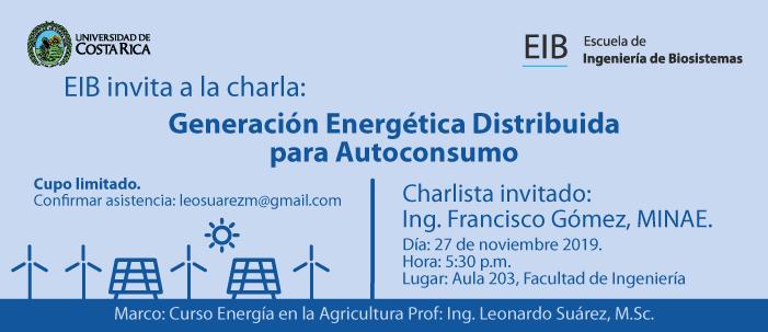 Generación Energética Distribuida para Autoconsumo, Ing. Francisco Gómez, MINAE.