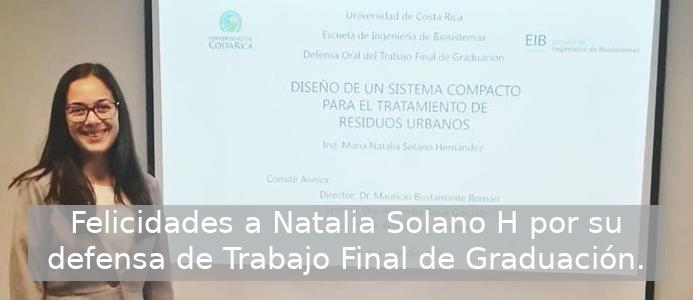 Defensa de Trabajo de Final de Graduación de la estudiante Natalia Solano H