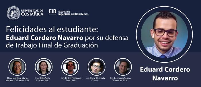 Defensa de tesis del estudiante Eduard Cordero Navarro