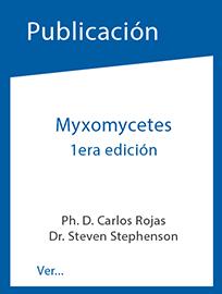 Publicación de Dr. Carlos Rojas sobre Myxomycetes
