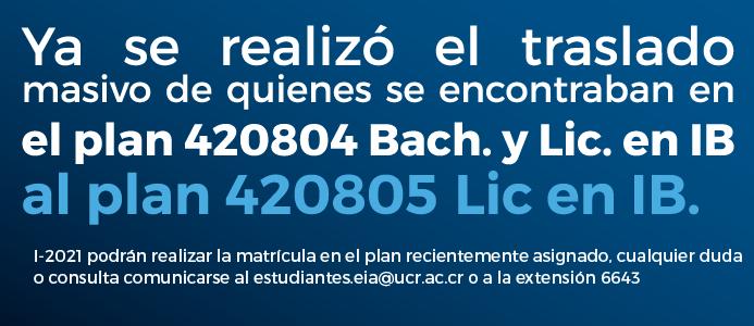Traslado de plan 420804 Bach. y Lic en IB al plan 4208058 Lic en IB.
