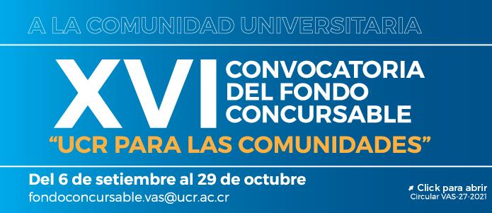 XVI Convocatoria del Fondo Concursable UCR para las comunidades